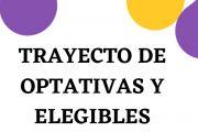 TRAYECTO DE OPTATIVAS Y ELEGIBLES